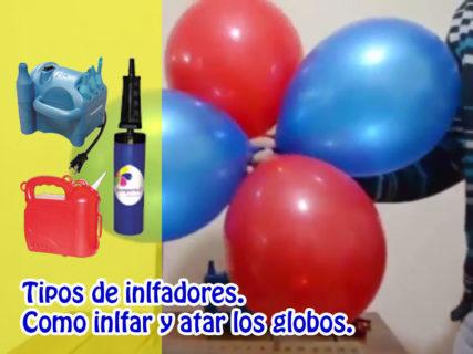 Tipos de infladores y como inflar y atar globos
