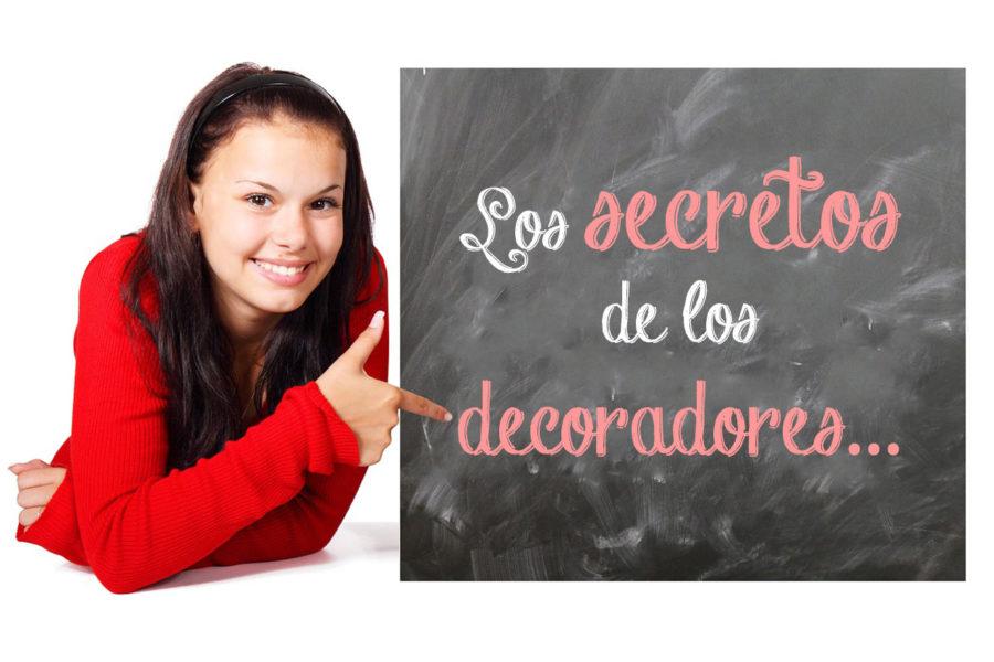 Secretos de los decoradores y del éxito de sus empresas